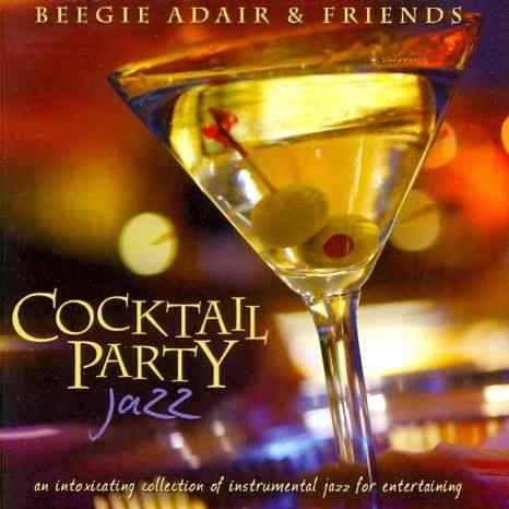 COCKTAIL PARTY JAZZ BY ADAIR,BEEGIE (CD)