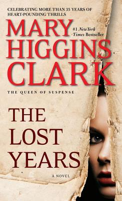 The Lost Years By Clark, Mary Higgins
